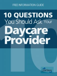 10 Questions To Ask Your Daycare Provider